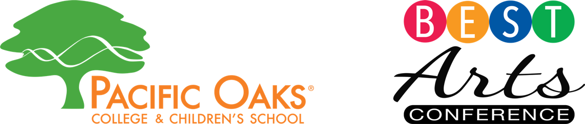 Pacific Oaks® College & Children's School | Best Arts Conference